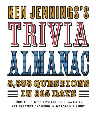 Ken Jennings's Trivia Almanac By Jennings, Ken